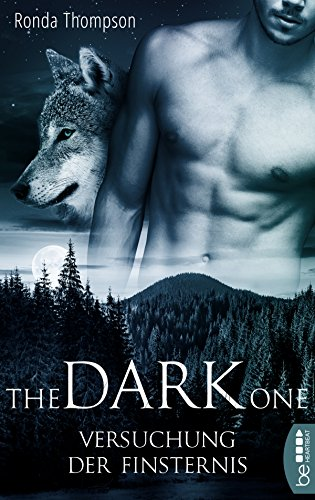 The Dark One - Versuchung der Finsternis (Wild Wulfs of London 1)