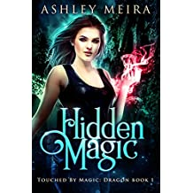 Hidden Magic (Touched By Magic: Dragon Book 1)