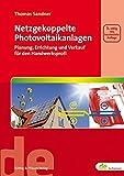 Image de Netzgekoppelte Photovoltaikanlagen: Planung, Errichtung und Verkauf für den Handwerksprof