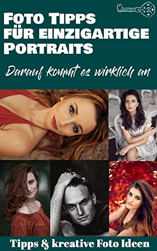 Fotografie Tipps für einzigartige Portraits: Darauf kommt es wirklich an