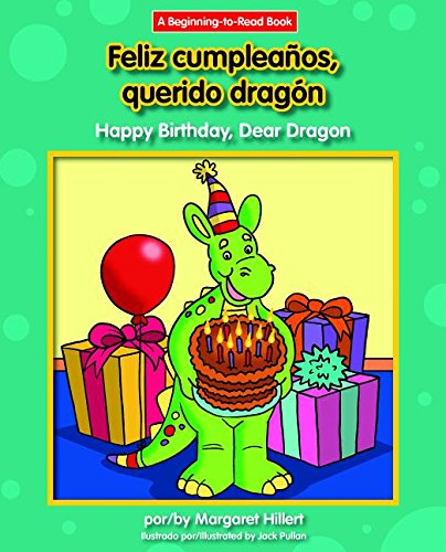 Feliz Cumpleanos, Querido Dragon/Happy Birthday, Dear Dragon (Beginning-to-read) por Margaret Hillert