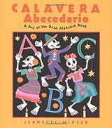 Calavera Abecedario: A Day Of The Dead Alphabet Book
