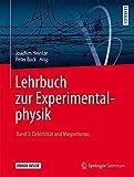 Lehrbuch zur Experimentalphysik Band 3: Elektrizität und Magnetismus - Joachim Heintze