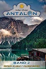 Gefahr im Wald & Filmaufnahmen (Antalon, Band 2) Taschenbuch