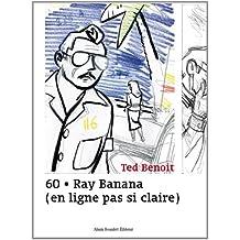 60 Ray Banana (en ligne pas si claire)