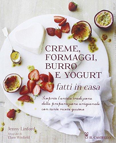 creme-formaggi-burro-e-yogurt-fatti-in-casa