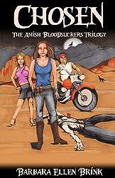 Chosen (The Amish Bloodsuckers Trilogy Book 1)