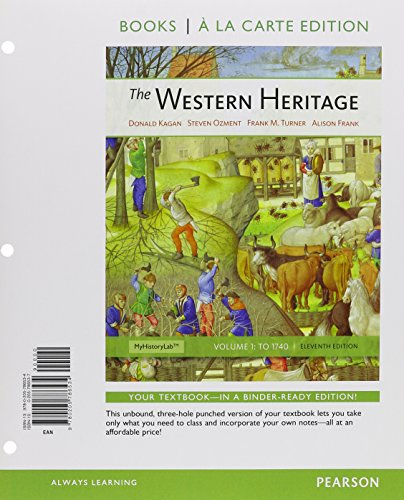 Western Heritage, The, Volume 1, Books a la Carte Plus New Myhistorylab with Etext -- Access Card Package