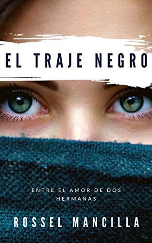 EL TRAJE NEGRO de MARIO ROSSEL HERRERA MANCILLA