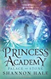 Princess Academy: Palace of Stone (Princess Academy 2)