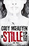 'Die Stille vor dem Tod: Thriller (Smoky...' von 'Cody Mcfadyen'