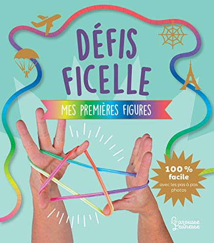 Défis ficelle - Mes premières figures