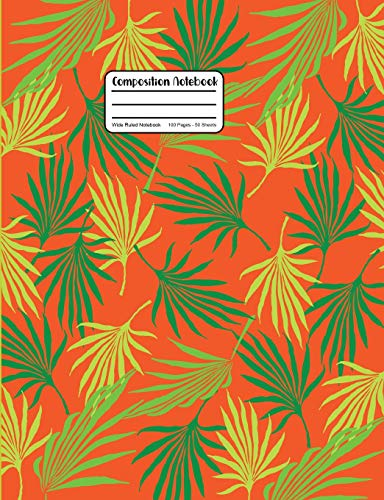 Composition Notebook: Palm Tree Leaf Fronds Wide Ruled Notebook (Palm Leaf Tree)