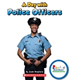 Rookie Read-About Community: A Day with Police Officers