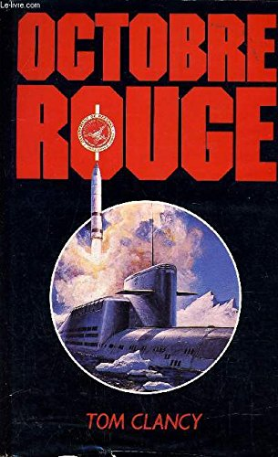 Octobre Rouge par Tom Clancy