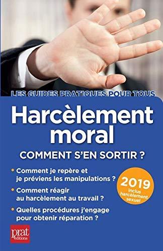 Harcèlement moral : Comment s'en sortir ? par  (Broché - Apr 25, 2019)