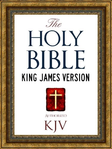 The Holy Bible: Authorized King James Version KJV Holy Bible (ILLUSTRATED) (King...