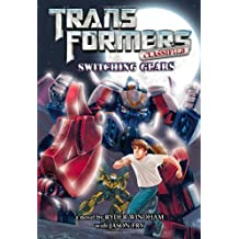 Transformers Classified: Switching Gears by Ryder Windham (2011-10-31)