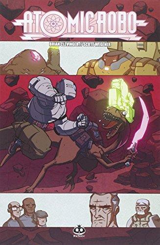 Atomic Robo e la spada selvaggia del Dr. Dinosauro. Atomic Robo