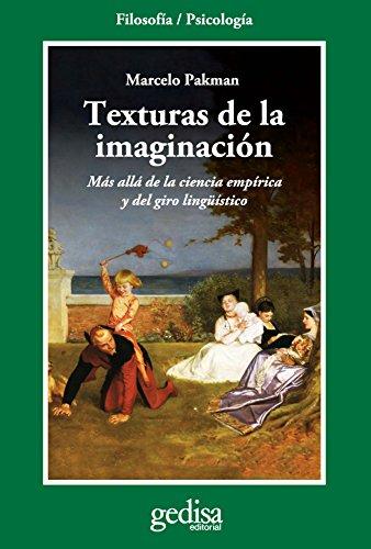 Texturas de la imaginación (Cladema Psicología/ Filosofía) por Marcelo Pakman