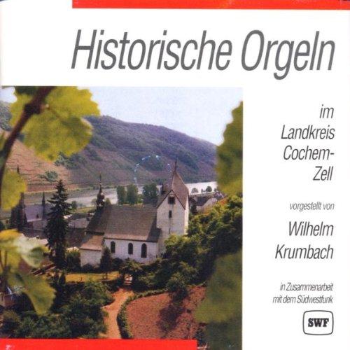 Historische Orgeln im Landkreis Cochem-Zell (Zell-audio)
