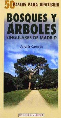 Portada del libro Bosques y árboles singulares de Madrid: 50 paseos para descubrir