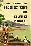 Pluie et vent sur Télumée Miracle (Le Livre de poche) - Le Livre de poche