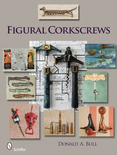 Figural Corkscrews (Schiffer Book for Collectors with Price Guide)