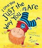 I Love You Just the Way You are by Tammi Salzano (2014-07-06)