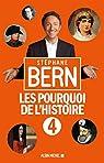 Les pourquoi de l'Histoire, tome  4 par Bern
