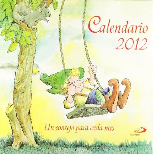 Calendario de pared 2012: Un consejo para cada mes (Varios)