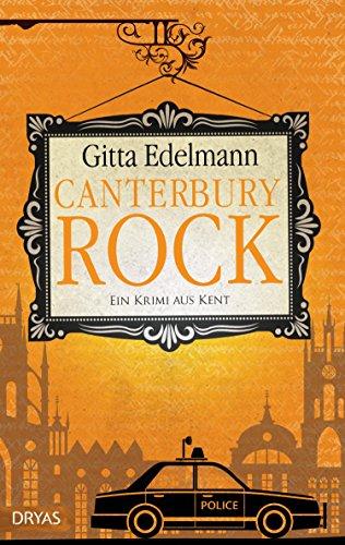 Buchseite und Rezensionen zu 'Canterbury Rock: Ein Krimi aus Kent' von Gitta Edelmann