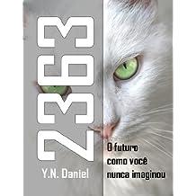 2363: O futuro como você nunca imaginou (Portuguese Edition)
