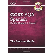 New GCSE Spanish AQA Revision Guide - for the Grade 9-1 Course (with Online Edition) (CGP GCSE Spanish 9-1 Revision)