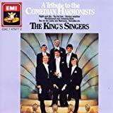 Songtexte von The King's Singers - A Tribute to the Comedian Harmonists