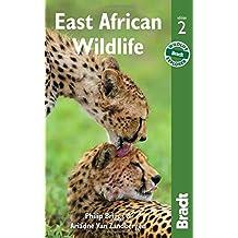 East African Wildlife (Bradt Travel Guides. East African Wildlife) by Philip Briggs (2016-02-07)