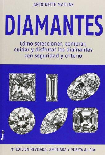 Diamantes (GEMOLOGÍA Y JOYERÍA) por ANTOINETTE MATLINS
