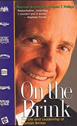 On the Brink: Life and Leadership of Norman by Norman Brinker (1999-06-01)