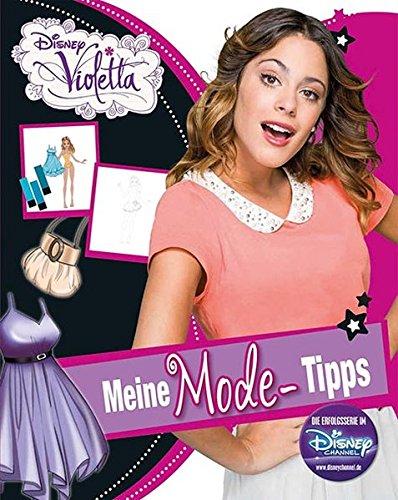 Disney Violetta - Meine Mode Tipps: Mit coolen Stickern