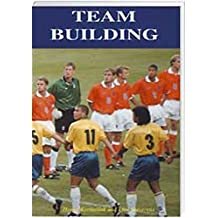 Teambuilding: Together Everyone Achieves More