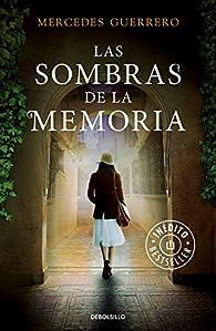 Las sombras de la memoria par Mercedes Guerrero