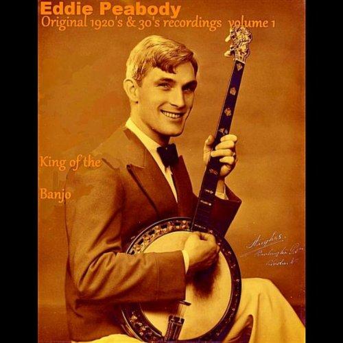 King of the Banjo: Original 1920\'s & 30\'s Recordings, Vol. 1