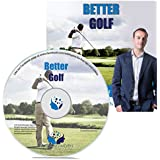 Better Golf Hypnosis CD - Whether you are looking to improve your swing, hit the ball perfectly down the fairway or putt like Tiger Woods then this Hypnotherapy recording is for you. Your mind is so important when it comes to golf and let my recording develop your game naturally and effectively now. 60 day money back guarantee!