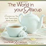 WORLD IN YOUR TEACUP THE