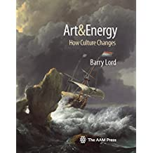 Art & Energy: How Culture Changes (English Edition)