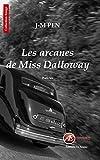 Lire le livre Les arcanes Miss Dalloway: gratuit
