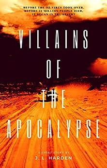 Villains of the Apocalypse: A Secret Apocalypse Story by [Harden, J. L., Harden, James]