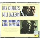 Soul Brothers: Soul Meeting (2CD) Import Edition by CHARLES, RAY/ MILT JACKSON (2010) Audio CD