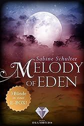 Melody of Eden: Alle 3 Bände der romantischen Vampir-Reihe in einer E-Box!