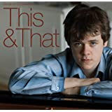 This & That - Benjamin Grosvenor
